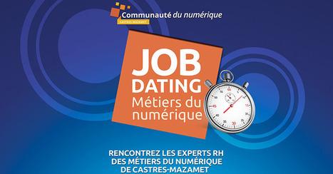 Job Dating | Communauté du numérique | CCI du Tarn | Scoop.it