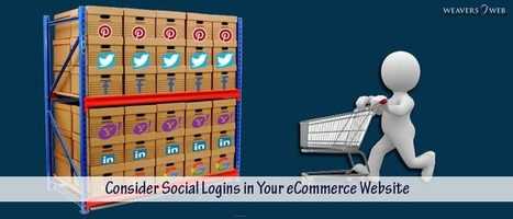 Why You Should Consider Social Logins in Your Ecommerce Website | Web Design, Development and Digital Marketing | Scoop.it