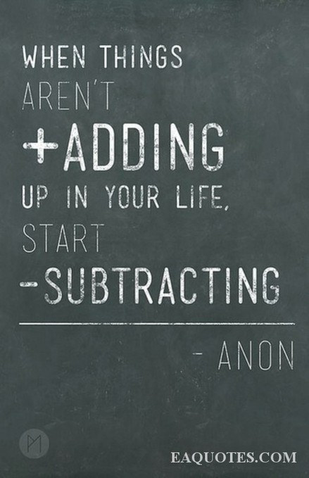 When things aren't adding up in your life – Anon | Image Quote ... | NonA | Scoop.it