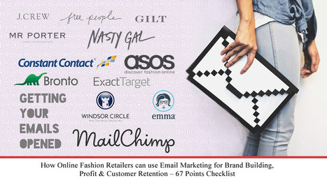 How Online Fashion Retailers can use Email Marketing for Brand... | Fashion Ecommerce | Scoop.it