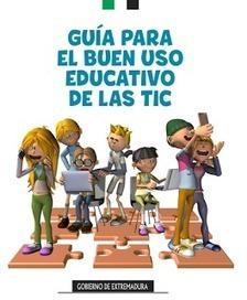 Una Guía GRATIS para el buen uso educativo de las TIC. | Educa-ción2.0 | Scoop.it