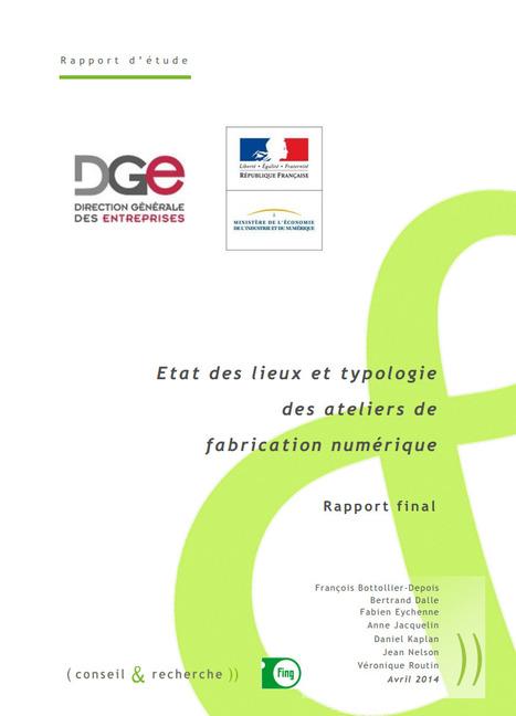Fablabs en France : Etat des lieux et perspectives [Pdf] | Time to Learn | Scoop.it