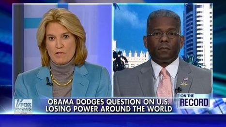 Allen West (VIDEO) with Greta: HAMMERS Obama on his leadership and projecting a weak America - Allen West Republic | Restore America | Scoop.it