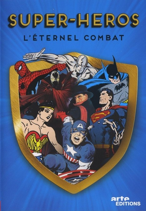 HEROS & Super / Super-héros : 75 ans d'histoire ! | Héroïques ? | Scoop.it