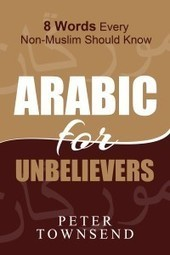 Download a Free Copy of 'Arabic for Unbelievers' | War Against Islam | Scoop.it
