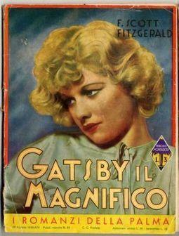 Da Gatsby il Magnifico a Il grande Gatsby: l'importanza della traduzione nel successo di un romanzo   NOTIZIE DAL MONDO DELLA TRADUZIONE   Scoop.it