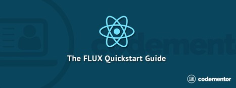 The Flux Quick Start Guide | Web Development | Scoop.it