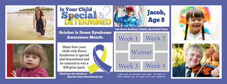 Down Syndrome Awareness Month Campaign #specialanddetermined | Special & Determined | A Special Needs Mom Blog | Special Needs Parenting | Scoop.it