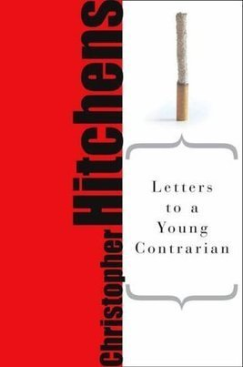 a review of Letters to a Young Contrarian | Wordsmiths at Work | Scoop.it