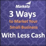 3 Ways to Market Your Small Business With Less Cash | Beyond Marketing | Scoop.it