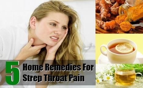 remedy Throat Pain 5 Home Remedies For Strep Throat Pain | | health | Scoop.it