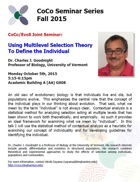 [Location change] Special CoCo/EvoS seminar by Charles Goodnight on next Monday, October 5th at 5:15pm in AAG 008 | Center for Collective Dynamics of Complex Systems (CoCo) | Scoop.it