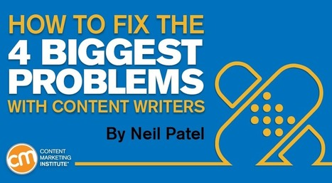 How to Fix the 4 Biggest Problems With Content Writers   Digital Content Marketing   Scoop.it