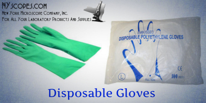 What are the Different types of Disposable Gloves available in the market? | New York Microscope Company | Scoop.it