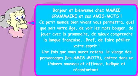 Mamie Grammaire et ses amis-mots | FLE | Scoop.it