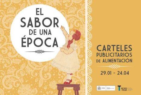 Museo del Traje | El sabor de una época. Carteles publicitarios de alimentación | design exhibitions | Scoop.it