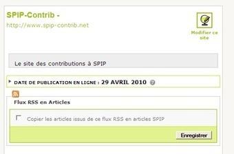 Flux RSS en articles : un plugin d'autoblogging pour SPIP | RSS Circus : veille stratégique, intelligence économique, curation, publication, Web 2.0 | Scoop.it