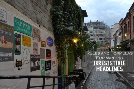 25 Rules And Formulas For Writing Irresistible Headlines | Digital Brand Marketing | Scoop.it