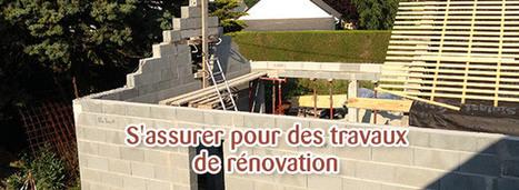 Doit-on assurer un chantier de rénovation lourde ? | Expert immobilier et bâtiment | Scoop.it