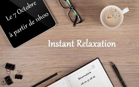 INSTANT RELAXATION retour à Nantes le 7 octobre | La Boîte à Idées d'A3CV | Scoop.it