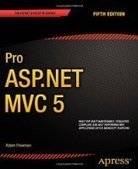 Pro ASP.NET MVC 5, 5th Edition - PDF Free Download - Fox eBook | php,asp.net | Scoop.it