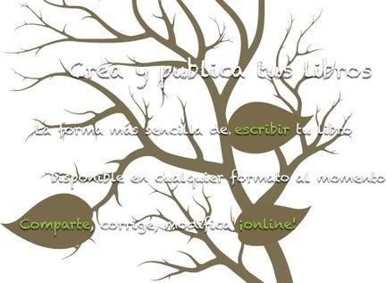 Bubok Writer: un editeur d'ebook en ligne avec fonctinnalité de partage! (en espanol)   le foyer de Ticeman   Scoop.it