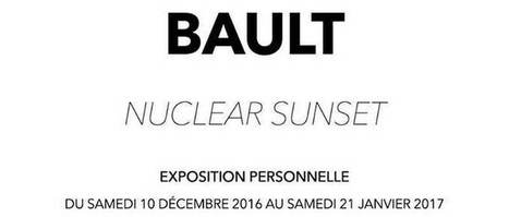 Montpellier : Vernissage Expo BAULT Nuclear Sunset le 9 décembre - IDHERAULT.TV | ID Herault | Scoop.it