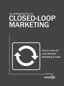 Free Ebook: An Introduction to Closed-Loop Marketing | Beyond Marketing | Scoop.it