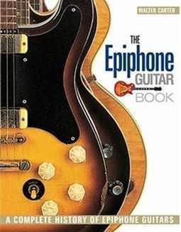 New Book Chronicles 140-Year History of Epiphone Guitars | Tune Town Talk | Scoop.it