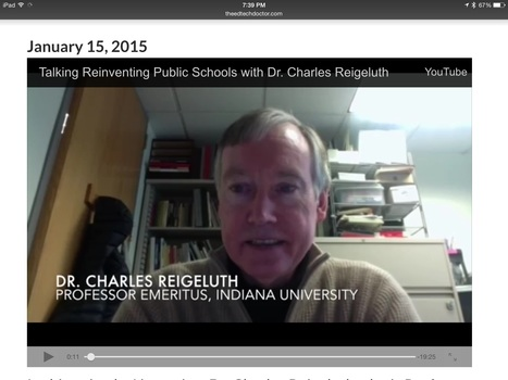 Episode 31: Talking Reinventing Public Schools with Dr. Charles Reigeluth | Leadership, Innovation, and Creativity | Scoop.it