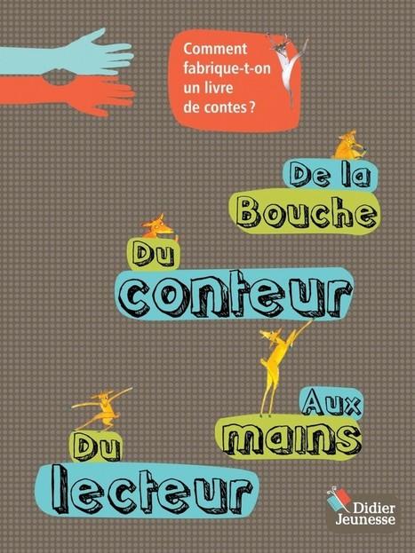 Exposition « De la bouche du conteur aux mains du lecteur » à Issy-Les-Moulineaux - Didier Jeunesse | Contes et autres histoires | Scoop.it
