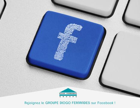 Suivez le Groupe Diogo Fernandes sur Facebook ! | Les actualités du Groupe Diogo Fernandes | Scoop.it