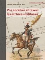 Vos ancêtres à travers les archives militaires   RoBot généalogie   Scoop.it