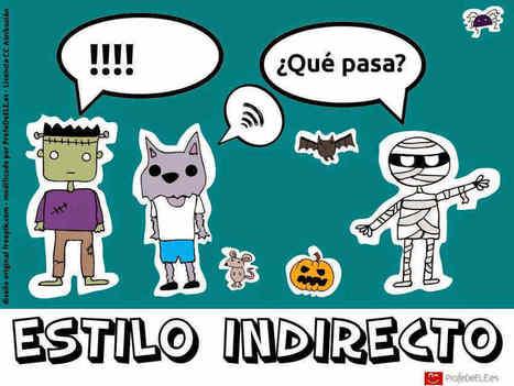 Estilo Indirecto I | ProfeDeELE | Las TIC en el aula de ELE | Scoop.it