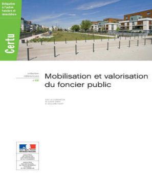 Mobilisation et valorisation du foncier public - Outil de l'aménagement   Foncier : Aménageons autrement   Scoop.it