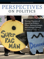 Cambridge Journals Online - Perspectives on Politics - Abstract - Testing Theories of American Politics: Elites, Interest Groups, and Average Citizens | Bounded Rationality and Beyond | Scoop.it