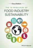 The 10 principles of food industry sustainability | Technology | Scoop.it