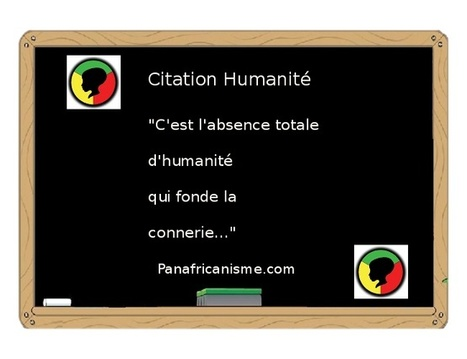 Proverbs - Quotes : Citation Humanité | Actions Panafricaines | Scoop.it