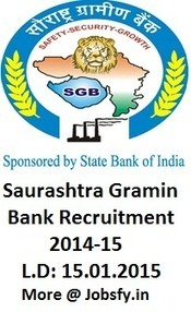 Saurashtra Gramin Bank Recruitment Notification 2014-15 Apply at sgbrrb.org « jobsfy | Latest Job Alerts | Scoop.it