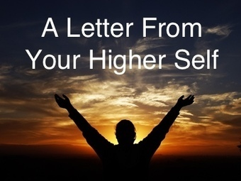 Write A Letter From Your Higher Self | Lead With Giants Scoops | Scoop.it