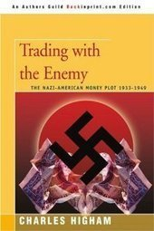 WWII. Trading with the Enemy | Hidden financial system | Scoop.it
