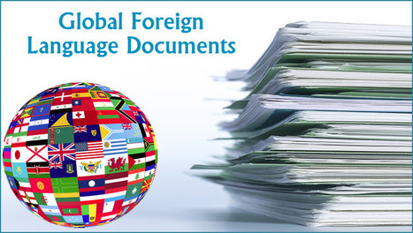 2 Tips for Handling Global Foreign Language Documents | Translations | Scoop.it