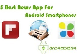 5 Best News App For Android Smartphones   Androidizer   Scoop.it