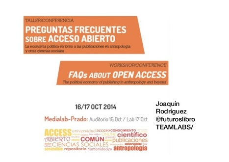 ¿Por qué Open Access? / Joaquín Rodríguez | Comunicación en la era digital | Scoop.it