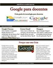 Google para Docentes | EduICT Skills | Scoop.it