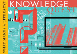 Examine What Makes a Literacy in the May/June Issue | Knowledge Quest | Wiki_Universe | Scoop.it