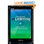 Download Designing mLearning: Tapping into the Mobile Revolution for Organizational Performance (Essential Knowledge Resource (Pfeiffer))Designing mLearning: Tapping into the Mobile Revolution f... | moblearning | Scoop.it