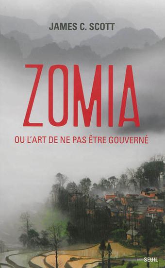 Zomia, là où l'État n'est pas - La Vie des idées | Inspiration Is Relation | Scoop.it