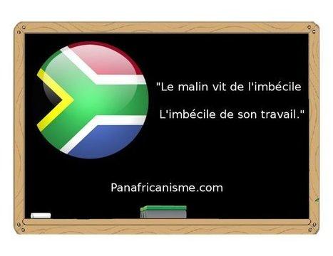 Proverbe Afrique du sud sur le travail | Actions Panafricaines | Scoop.it
