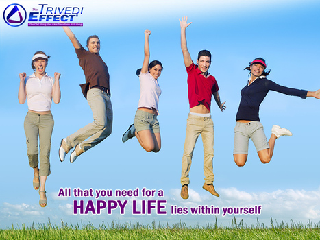 Be successful in your pursuit of a happy life through The Trivedi Effect® | Health and Wellness | Scoop.it